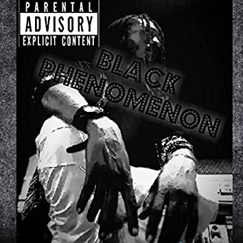 Black Phenomenon