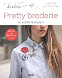 Pretty broderie - 50 motifs tendance