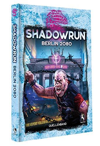 Pegasus Spiele Shadowrun 6: Berlin 2080 (Hardcover)