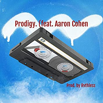 Prodigy (feat. Aaron Cohen)