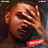 Badder (feat. K-Smart) [Explicit]