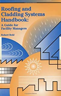 Roofing and Cladding Systems Handbook: A Guide for Facility Managers