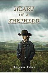 Heart of a Shepherd Kindle Edition
