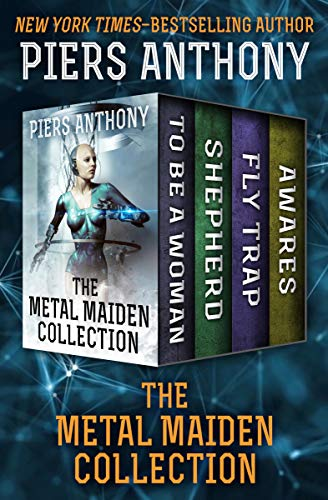 Download The Metal Maiden Collection: To Be a Woman, Shepherd, Fly Trap, and Awares (English Edition) B00N5E57GK