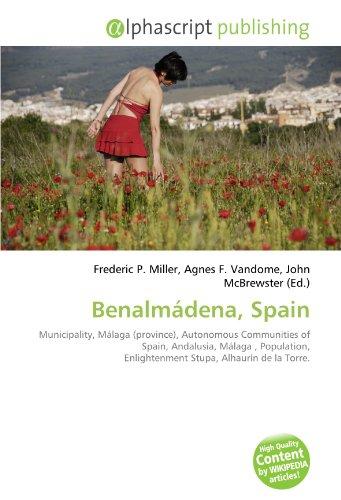 Benalmádena, Spain: Municipality, Málaga (province), Autonomous Communities of Spain, Andalusia, Málaga , Population, Enlightenment Stupa, Alhaurín de la Torre.