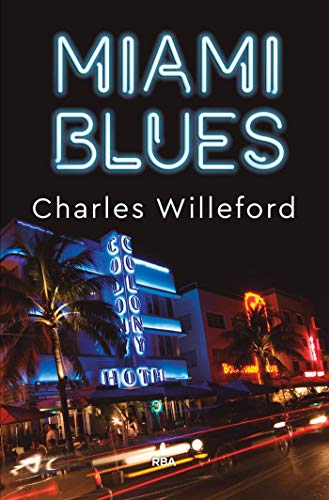 Miami Blues (Hoke Moseley) de [Charles Willeford, Íñigo García]