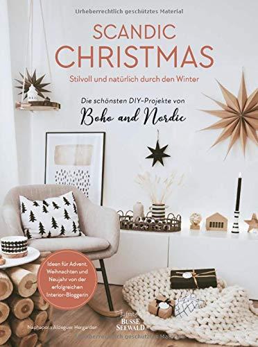 Scandic Christmas: Stilvoll und natürlich durch den Winter - Die schönsten DIY-Projekte des Instagram-Stars von Boho and Nordic