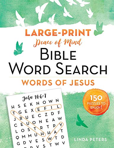 Compare Textbook Prices for Peace of Mind Bible Word Search: Words of Jesus: 150 Puzzles to Enjoy  ISBN 9781680995718 by Peters, Linda