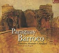 イタリアと南米のバロック器楽作品集 (Paraguay Barroco) [輸入盤]