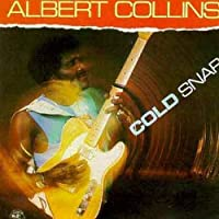Cold Snap by Albert Collins (1990-10-25)