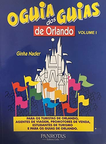 Guia Dos Guias De Orlando 2V.