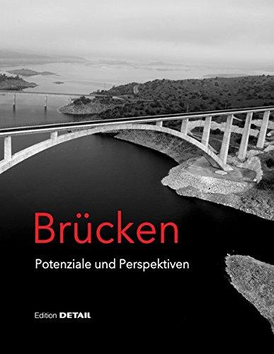 Brücken - Potenziale und Perspektiven (DETAIL Special)