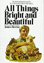 All Things Bright and Beautiful by James Herriot (1974-08-15)
