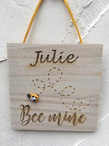 Personalised Wooden Engraved Plaque'Bee Mine' Any Name with Wooden Painted Bee