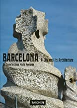 Barcelona: A City and Its Architecture (Taschen's World Architecture)
