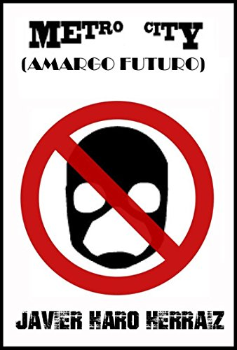 METRO CITY: AMARGO FUTURO