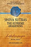 Shiva Sutras: The Supreme Awakening (Lakshmanjoo Academy Book Series)