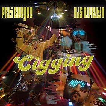 Cigging (feat. Ajs Nigrutin & Dj Mrki)