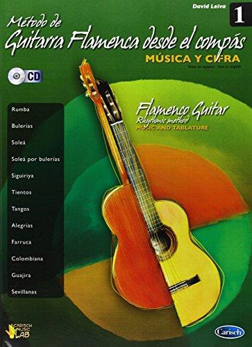 Método de Guitarra Flamenca desde el Compás, Volumen 1 (Carisch Music Lab Spagna)