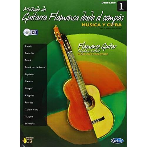 Método de Guitarra Flamenca desde el Compás, Volumen 1 Carisch ...