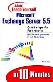 Sams Teach Yourself Microsoft Exchange Server 5.5 in 10 Minutes