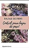 Control para bajar de peso (Spanish Edition)