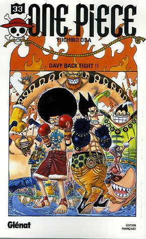 One piece - Tome 33: Davy back fight !!
