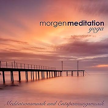 Morgenmeditation - Meditationsmusik und Entspannungsmusik für Atemübungen und Yoga am Morgen nach dem Aufwachen (Yoga Musik und Naturgeräusche)