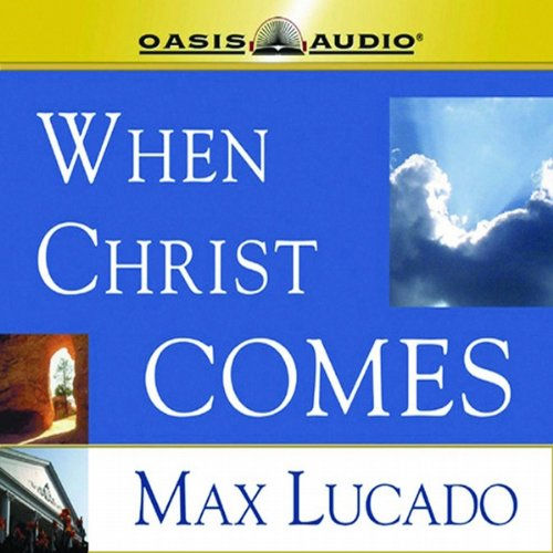 When Christ Comes audiobook cover art