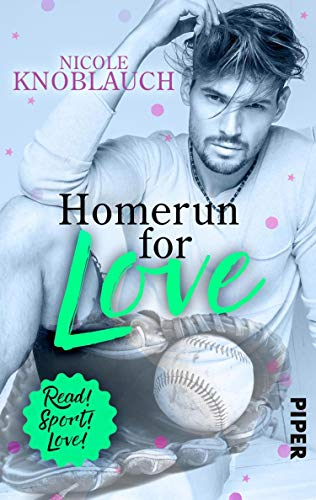Homerun for love: Roman (Read! Sport! Love!)