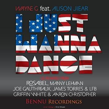 I Just Wanna Dance 2012 (US Mixes)