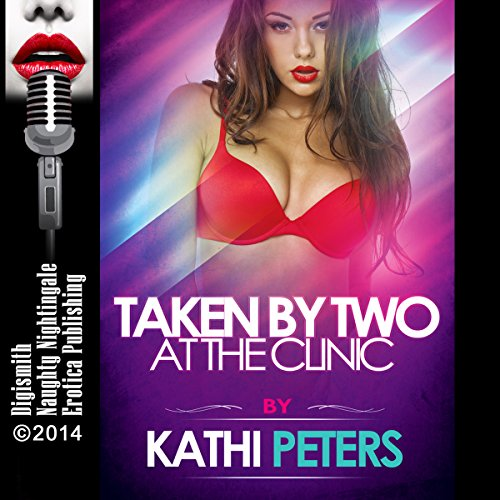 Taken by Two at the Clinic audiobook cover art