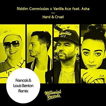 Hard & Cruel (Francois & Louis Benton Remix)