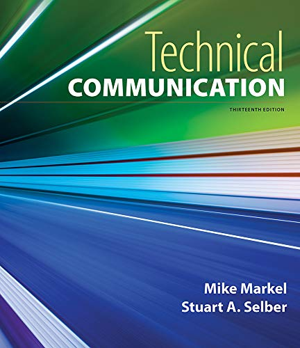 Compare Textbook Prices for Technical Communication Thirteenth Edition ISBN 9781319245009 by Markel, Mike,Selber, Stuart A.