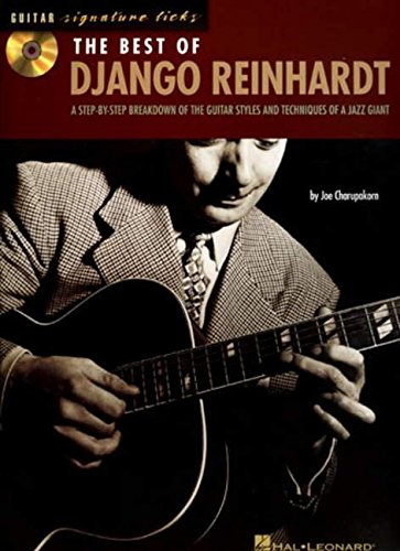 The Best of Django Reinhardt: A Step-By-Step Breakdown of the Guitar Styles and Techniques of a Jazz Giant [With CD (Audio)] (Guitar Signature Licks)