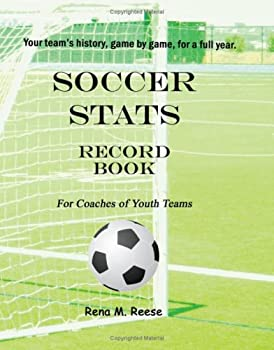 Soccer Stats Record Book For Coaches Of Youth Teams  Your Team s History Game By Game.