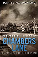 The Prodigal Son From Chambers Lane: Large Print Edition