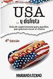 USA... y disfruta: Guía de supervivencia para cruzar el charco