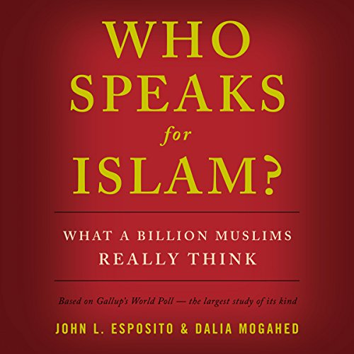 Who Speaks for Islam? audiobook cover art