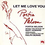 album cover: Let Me Love You: Songs of Bart Howard by Portia Nelson