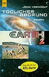 Earth 2. Tödlicher Abgrund.