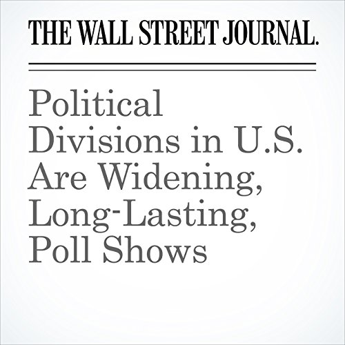 Political Divisions in U.S. Are Widening, Long-Lasting, Poll Shows copertina