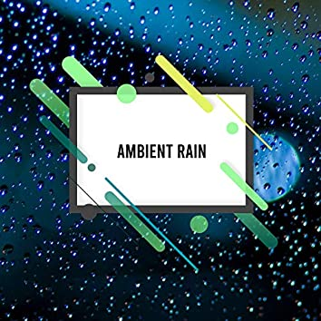 2018  Ambient Rain and Storms Collection - Thunder, Lightning and Rain Sounds