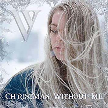 Christmas without me