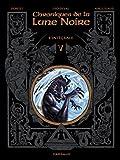 Chroniques de la Lune noire (Les) Intégrales - tome 5 - Chroniques de la Lune noire Intégrale