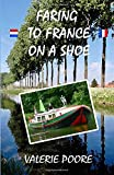Faring to France on a Shoe