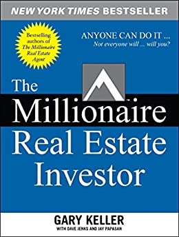 The Millionaire Real Estate Investor by [Gary Keller, Dave Jenks, Jay Papasan]
