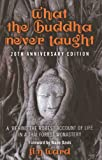 """What the Buddha Never Taught: A 'Behind the Robes"""" Account of Life in a Thai Forest Monastery"""
