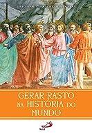 Gerar rasto na história do mundo (Portuguese Edition)