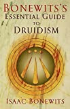 Bonewits's Essential Guide to Druidism